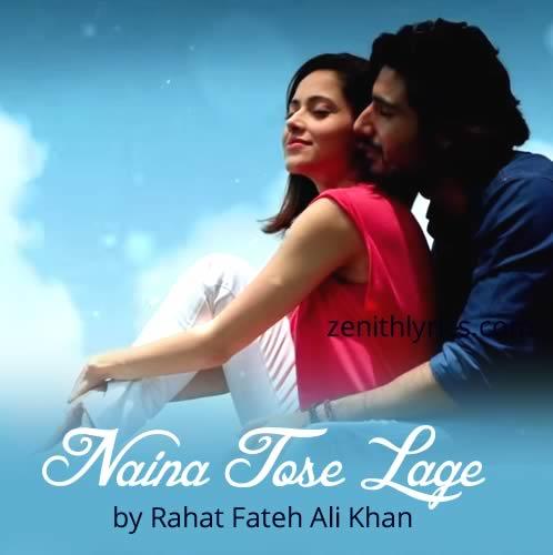 Naina Tose Lage Lyrics by Rahat Fateh Ali Khan