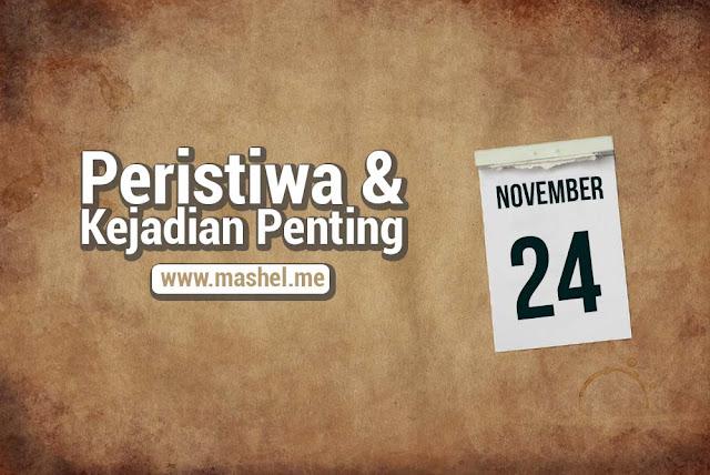 Peristiwa dan Kejadian Penting Tanggal 24 November