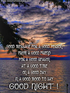 good messages for a good friend to say good night
