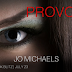#BOOKBLITZ - Provocation by Jo Michaels   @WriteJoMichaels  @agarcia6510