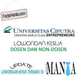 Lowongan Kerja Dosen Dan Non-Dosen Universitas Ciputra