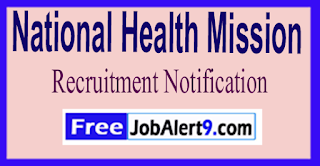 NHM National Health Mission Recruitment Notification 2017 Last Date 30-06-2017