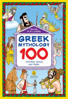 Travel, Play, Learn  GREEK MYTHOLOGY  100  Activities, Games and Myths