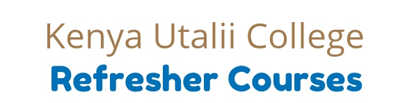 Refresher courses at Utalii college in Kenya 2018/2019