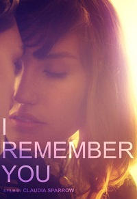 Watch I Remember You Online Free in HD