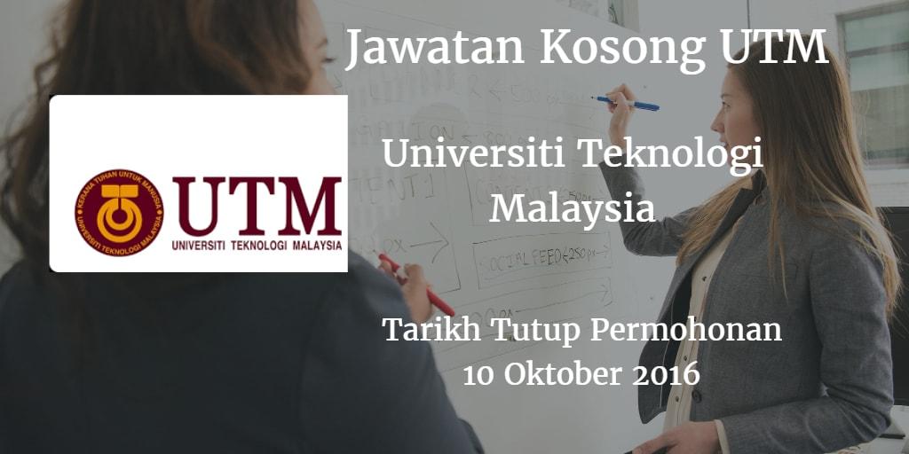 Jawatan Kosong UTM 10 Oktober 2016