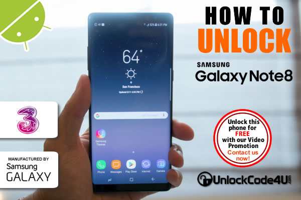 Factory Unlock Code Samsung Galaxy Note 8+ from Three Network