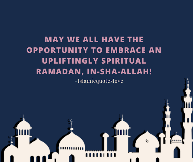 May we all have the opportunity to embrace an upliftingly spiritual ramadan, In Sha Allah!