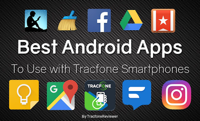 best apps to use with tracfone smartphone 2019