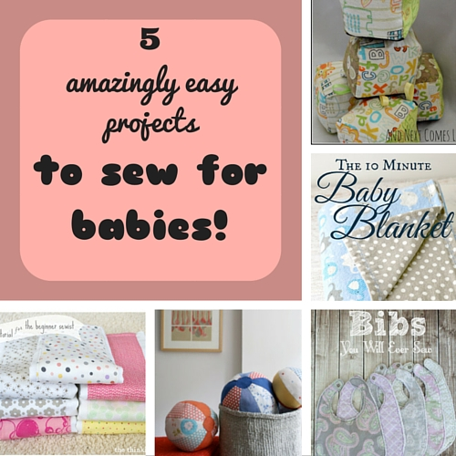 5 amazingly easy projects to sew for babies