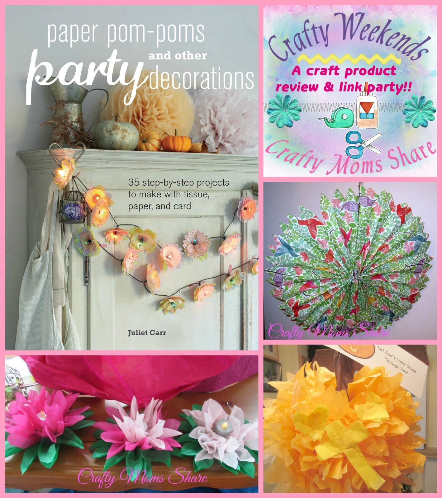 Crafty Weekends: Paper Pom Poms U0026 Other Party Decorations Book Review U0026  Link Party