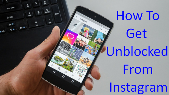 How To Get Unblocked From Instagram