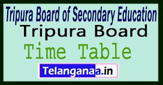 Tripura Madhyamik 10th Time Table 2018