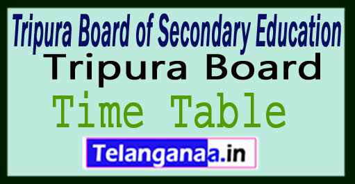 Tripura Madhyamik 10th Time Table