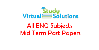 All ENG Subjects Mid Term Past Papers Collection