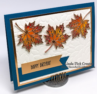 Linda Vich Creates: Fall Leaves Birthday. Multicolored and copper leaves seem to pop right off the embossed Very Vanilla matte on this fall birthday card.