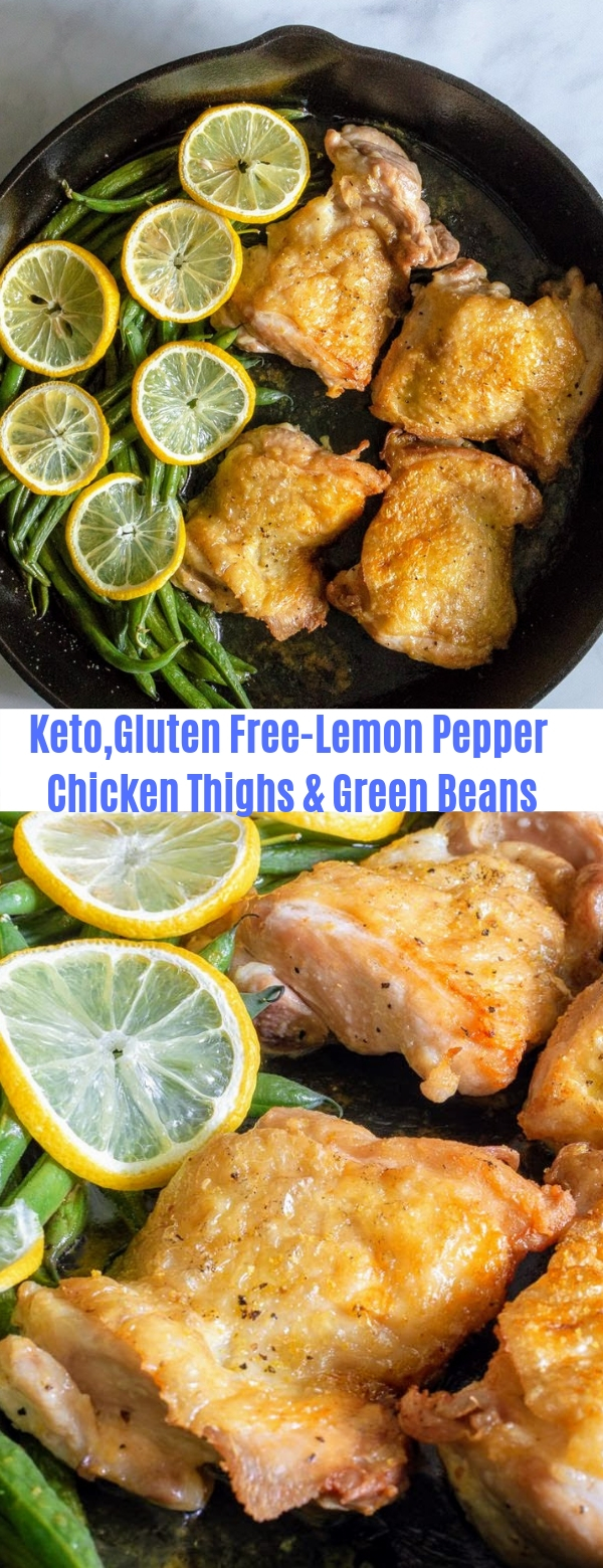 Keto,Gluten free-Lemon Pepper Chicken Thighs & Green Beans