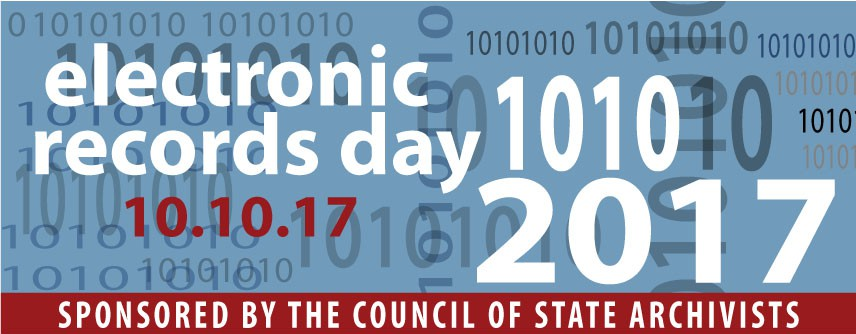 Be Sure to Celebrate Electronic Records Day (October 10, 2017)