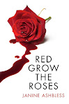 Red Grow the Roses