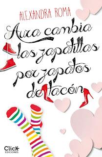libro-Aura cambia las zapatillas por zapatos de tacón -ALEXANDRA ROMA