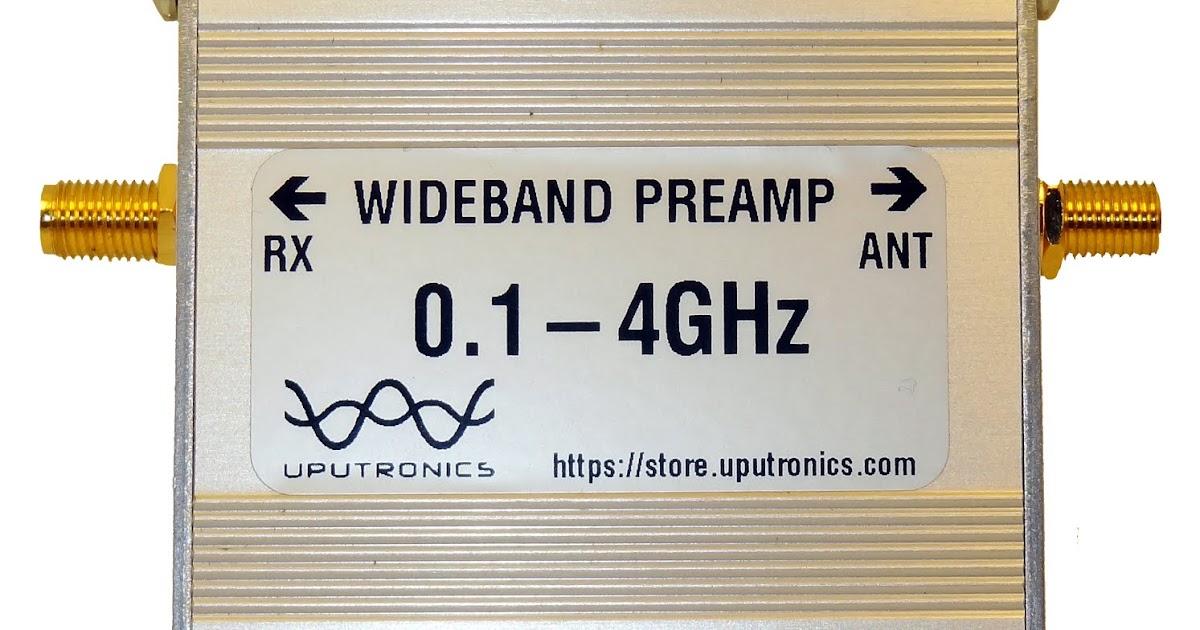Radio for Everyone: Review: Uputronics Wideband Preamp