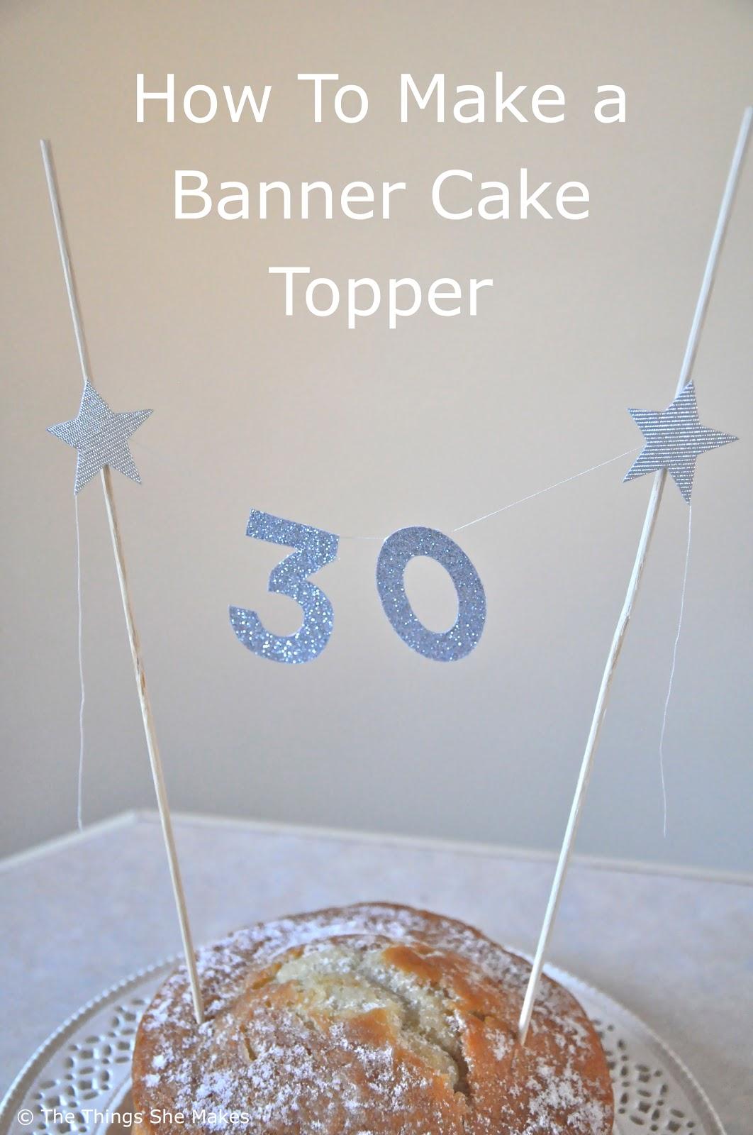 Glitter Banner Cake Topper The Things She Makes