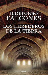 libros, libros que leer, novela historica, los herederos de la tierra, ildefonso falcones,