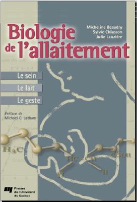 Télécharger Livre Gratuit Biologie de l'allaitement - Le sein, Le lait, Le geste pdf