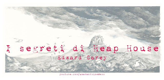 i segreti di heap house carey amaranthinemess