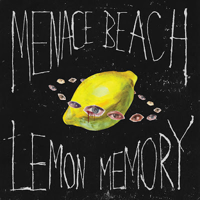 "MENACE BEACH ""Lemon Memory"""