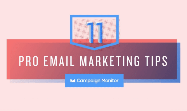 11 Pro Email Marketing Tips