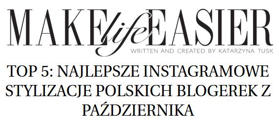https://makelifeeasier.pl/inne/top-5-najlepsze-stylizacje-polskich-blogerek-z-pazdziernika-3/