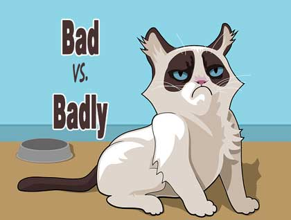 bad vs badly