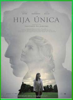 Hija Única (2016) | DVDRip Latino HD GDrive 1 Link