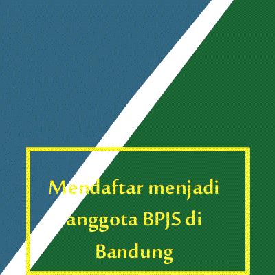 cara-mendaftar-menjadi-anggota-BPJS-di-bandung-notes-asher