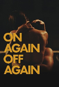 Watch On Again Off Again Online Free in HD