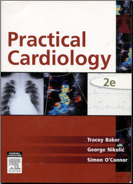 Practical Cardiology -2nd Edition [PDF]