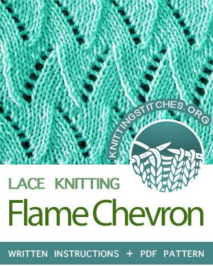Flame Chevron Stitch Pattern is found in the Eyelet and Lace Stitches category. FREE written instructions, Chart, PDF knitting pattern.  #knittingstitches #knitting #knit