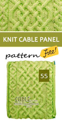 Knitted Cable Panel Pattern 55, its FREE. Advanced knitter and up.
