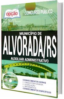 Apostila Prefeitura de Alvorada 2017 Auxiliar Administrativo