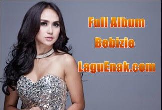 New Update 2018 Full Album Lagu Bebizie mp3 Terbaru dan Lengkap 2018