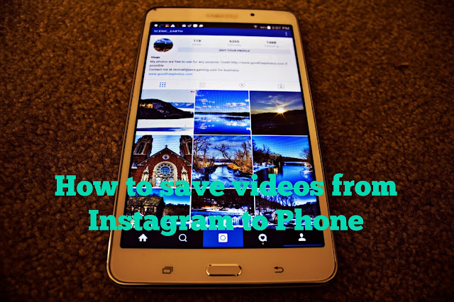 How to save videos from Instagram to Phone
