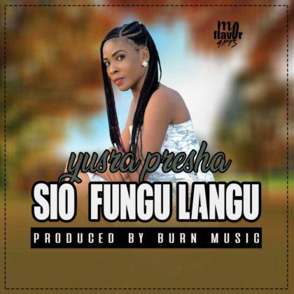 Download Mp3 | Yusra  Presha - Sio Fungu Langu