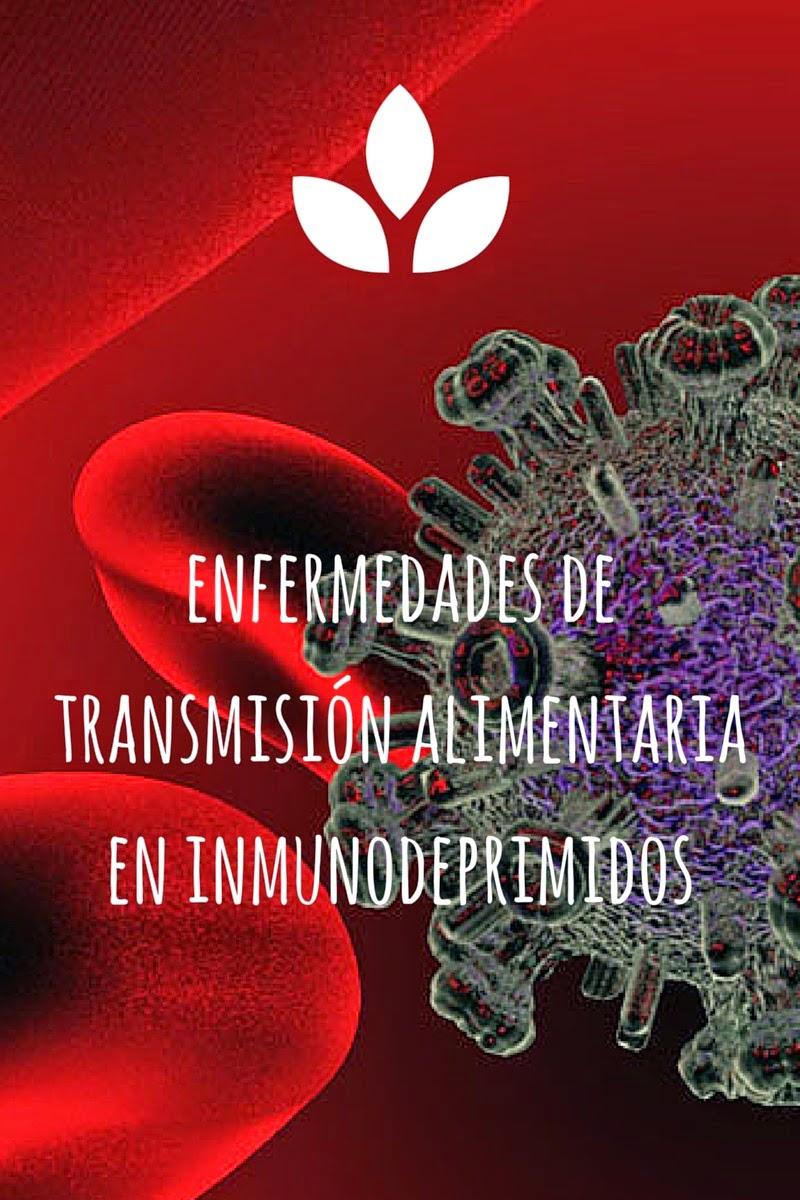 SIDA, inmunodeprimidos, cáncer, trasplantes, enfermedades de transmisión alimentaria, higiene, inocuidad, seguridad alimentaria