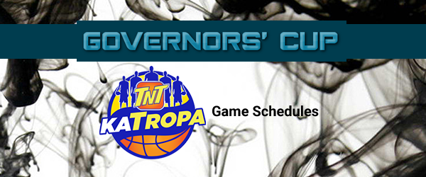 List of TNT Katropa Match Schedules 2017 PBA Governors' Cup