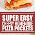 Super Easy Cheesy Homemade Pizza Pockets #pizzarecipes #pizzapockets