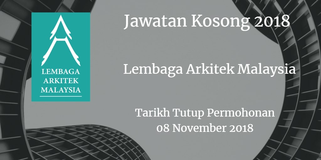 Jawatan Kosong Lembaga Arkitek Malaysia 08 November 2018