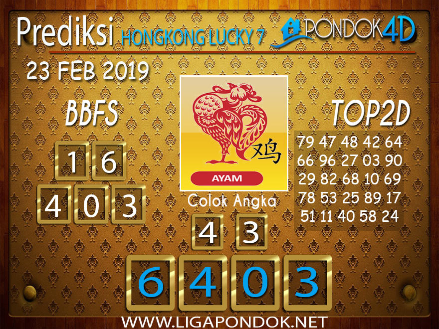 Prediksi Togel HONGKONG LUCKY7 PONDOK4D 23 FEBRUARI 2019