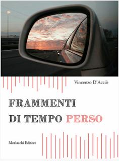 FRAMMENTI DI TEMPO PERSO di Vincenzo D'Acciò