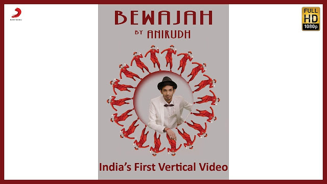 Bewajah – Full Song   Anirudh Ravichander ft. Irene   India's First Vertical Video - Latest Hit Song
